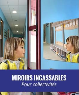 miroirs incassables